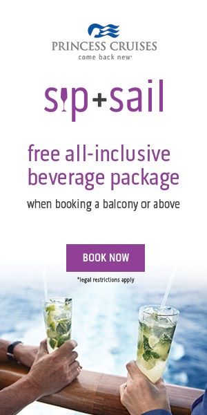 Princess Cruises Sip & Sail Promotions -- custom vacations